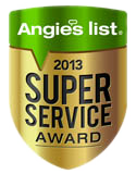 Winner of the 2013 Angies List Super Service award